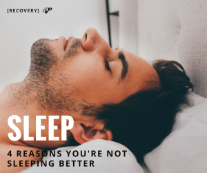 Reasons your not sleeping better
