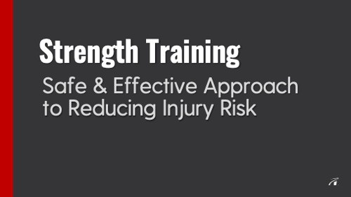 strength training helps prevent injury