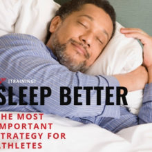 Sleep: The Most Important Strategy for Athletes