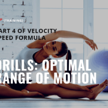 Velocity Speed Training Drills: Optimal Range of Motion