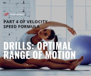 Speed training drills: optimal range of motion