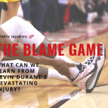 Who Is To Blame for Kevin Durant's Injury: What We Can Learn About Injuries In Youth Sports