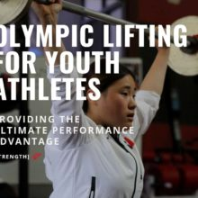 Olympic Lifting for Youth Athletes: Providing the Ultimate Performance Advantage