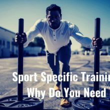 Why Do You Want Sport Specific Training?