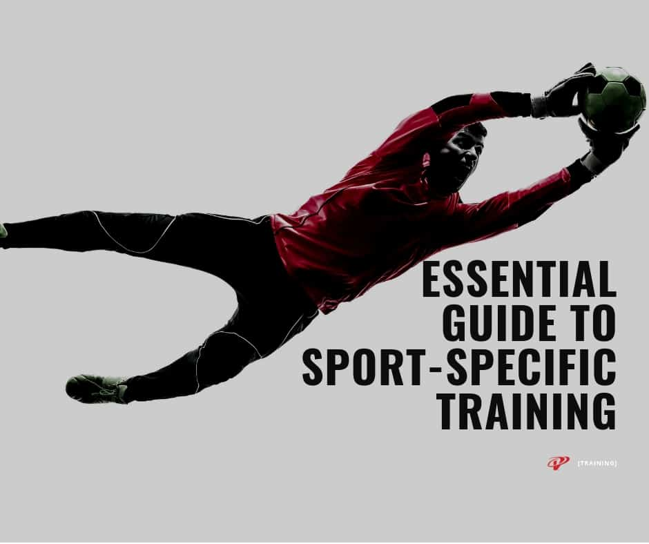guide to sport-specific training