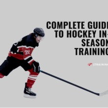 The Complete Guide To Hockey In-Season Training